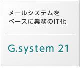 G.system 21